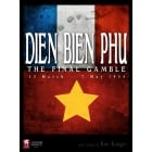 Dien Bien Phu : The Final Gamble