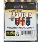 The Duke : Reinforcements City Troops Expansion