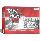 Run, Fight, or Die - Zombie Horde Expansion