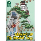 Barking Up The Wrong Tree