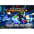 Shadowrun Crossfire - High Caliber Ops