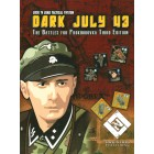 Dark July - The Battles for Prokhorovka (Third Edition)