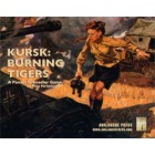 Panzer Grenadier - Kursk : Burning Tigers