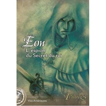 Trinités - Eon : l'Espion du Roi