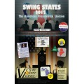 Swing States 2012 The American Presidential Election 0
