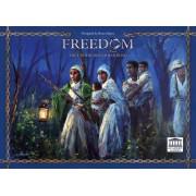 Freedom - The Underground Railroad