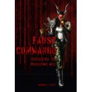 Faust Commando - Dossier de Missions 1