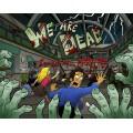 We Are Dead: Zombie Mall Massacre 0
