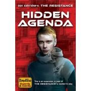 The resistance : Hidden Agenda