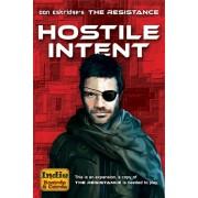 The Resistance : Hostile Intent