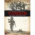 Tonkin: The First Indochina War 1950-1954 0