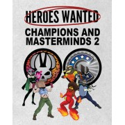 Boite de Heroes Wanted - Champions and Masterminds 2