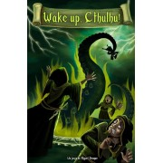Wake up Cthulhu!