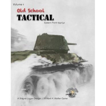 Old School Tactical Volume I: Eastern Front 1941-42