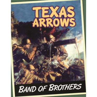 Band of Brothers - Texas Arrows Expansion