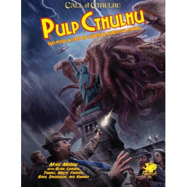 Call of Cthulhu 7th Ed : Pulp Cthulhu