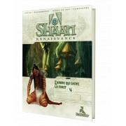 Shaan Renaissance - L'Arbre qui Cache la Forêt