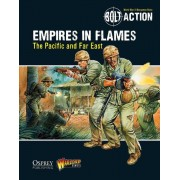 Bolt Action - Empires in Flames: The Pacific and the Far East (Anglais)