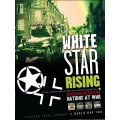White Star Rising Second Edition 0