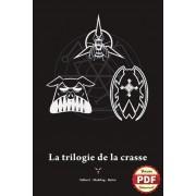 La Trilogie de la Crasse - Version PDF