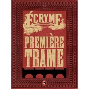 Ecryme - Première Trame