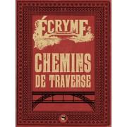 Ecryme - Chemin de Traverse