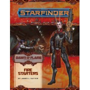 Starfinder - Dawn of Flame : Fire Starters