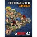 Lock 'n Load Tactical - Core Rules v5.0 0