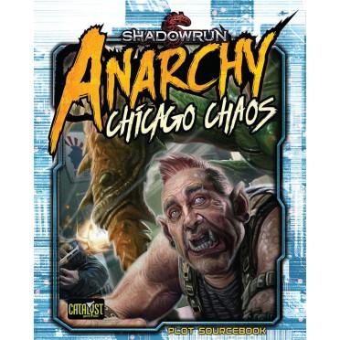 Shadowrun - Anarchy : Chicago Chaos