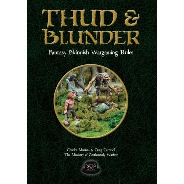 Thud & Blunder - Fantasy Skirmish Wargames Rules