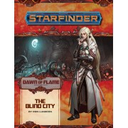 Starfinder - Dawn of Flame : The Blind City