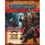 Starfinder - Dawn of Flame : Assault on the Crucible