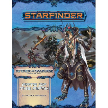 Starfinder - Attack of the Swarm : Fate of the Fifth