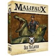 Malifaux 3E - Bayou - See Ya Later