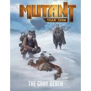 MUTANT : Year Zero - The Gray Death