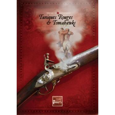 Mousquets & Tomahawks : Tuniques Rouges & Tomahawks