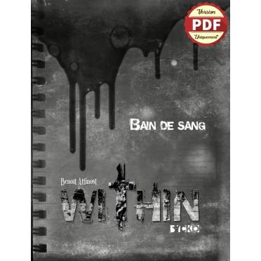 Within : Bain de Sang - Version PDF