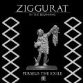Ziggurat: Perseus The Exile 0