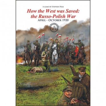 How the West was Saved: the Russo - Polish War, April - October 1920