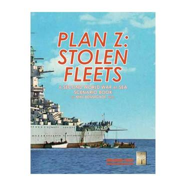 Second World War at Sea - Plan Z Stolen Fleets