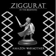 Ziggurat: Amazon Warmother