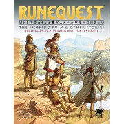 RuneQuest - The Smoking Ruin and other Stories