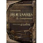 Abstract Steampunk - Criminels, Mercenaires & Comploteurs