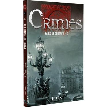 Crimes - Paris, le Contexte - 2