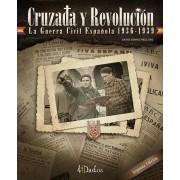 Cruzada y Revolución: The Spanish Civil War, 1936-1939
