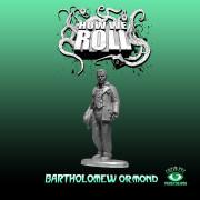 How We Roll: Bartholomew Ormond