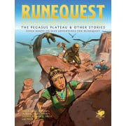 RuneQuest - The Pegasus Plateau & Other Stories