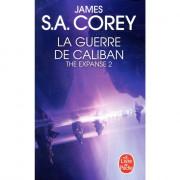 The Expanse - Tome 2 : La Guerre de Caliban