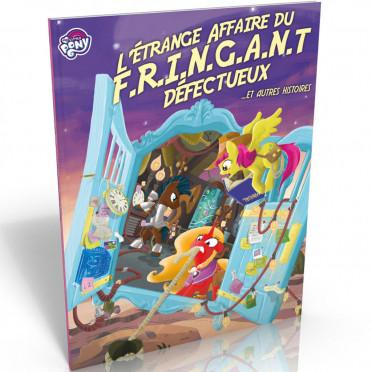 Tails of Equestria - L'Etrange Affaire du F.R.I.N.G.A.N.T Défectueux
