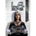 L.A.2045 - Black Files 1 0